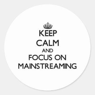 Guarde la calma y el foco en la integración etiqueta redonda