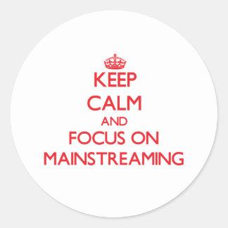 Guarde la calma y el foco en la integración pegatina redonda