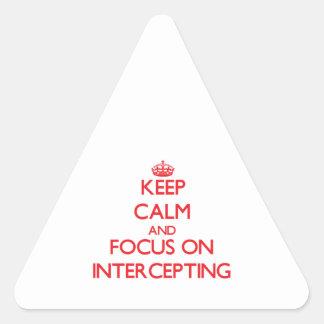Guarde la calma y el foco en la interceptación pegatinas triangulo