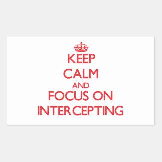 Guarde la calma y el foco en la interceptación rectangular pegatinas