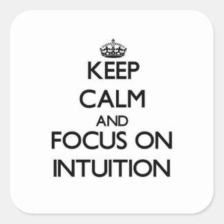 Guarde la calma y el foco en la intuición calcomanias cuadradas