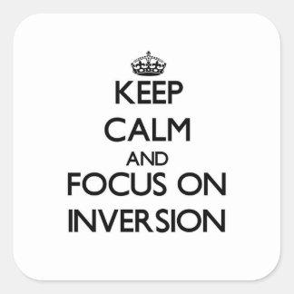 Guarde la calma y el foco en la inversión pegatina cuadrada
