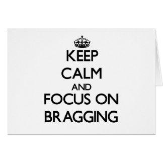 Guarde la calma y el foco en la jactancia felicitación