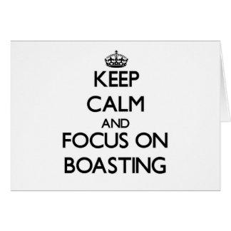 Guarde la calma y el foco en la jactancia tarjetas
