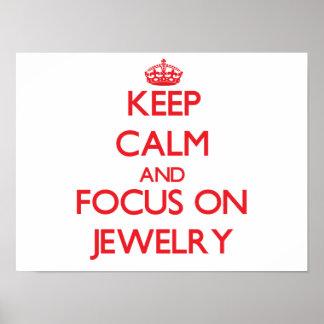 Guarde la calma y el foco en la joyería póster