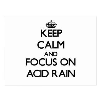 Guarde la calma y el foco en la lluvia ácida postal