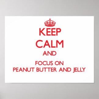 Guarde la calma y el foco en la mantequilla y la poster