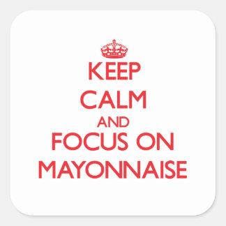 Guarde la calma y el foco en la mayonesa pegatinas cuadradases personalizadas
