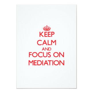 Guarde la calma y el foco en la mediación anuncios
