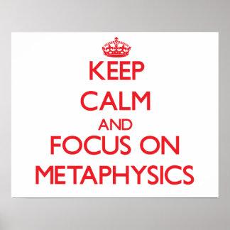 Guarde la calma y el foco en la metafísica posters