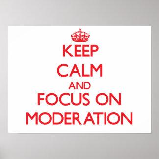 Guarde la calma y el foco en la moderación impresiones