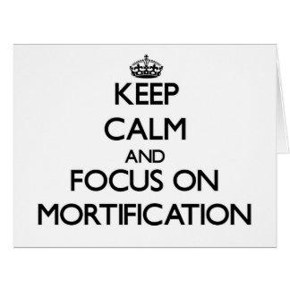 Guarde la calma y el foco en la mortificación tarjeta de felicitación grande