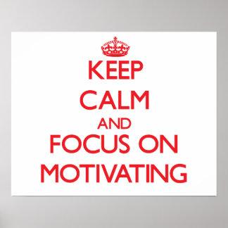 Guarde la calma y el foco en la motivación