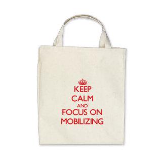 Guarde la calma y el foco en la movilización bolsas de mano