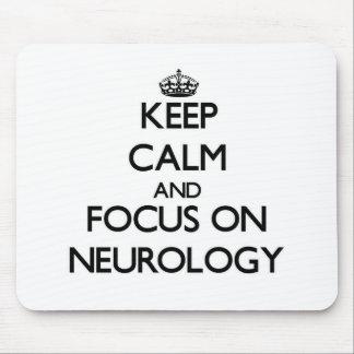 Guarde la calma y el foco en la neurología alfombrilla de raton