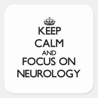 Guarde la calma y el foco en la neurología pegatina cuadrada