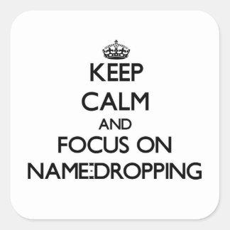 Guarde la calma y el foco en la Nombre-Caída Pegatina Cuadrada