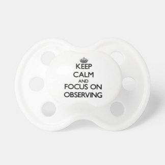 Guarde la calma y el foco en la observación