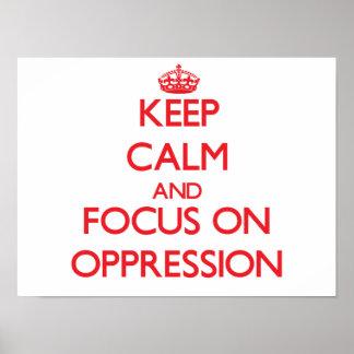 Guarde la calma y el foco en la opresión poster