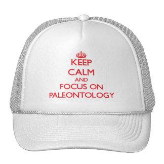 guarde la calma Y EL FOCO EN la paleontología Gorro