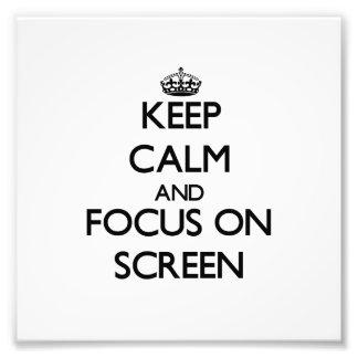 Guarde la calma y el foco en la pantalla impresiones fotográficas