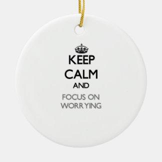 Guarde la calma y el foco en la preocupación