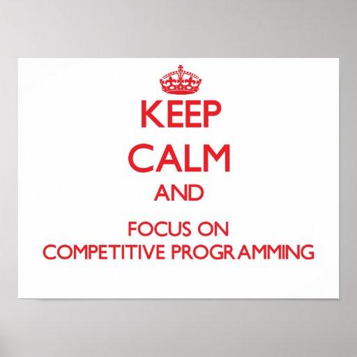 Guarde la calma y el foco en la programación compe posters
