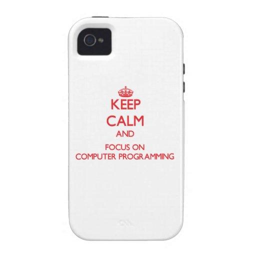 Guarde la calma y el foco en la programación infor iPhone 4/4S funda
