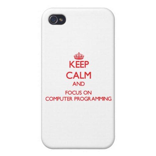Guarde la calma y el foco en la programación infor iPhone 4 protector
