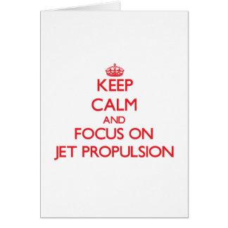 Guarde la calma y el foco en la propulsión a chorr tarjetas