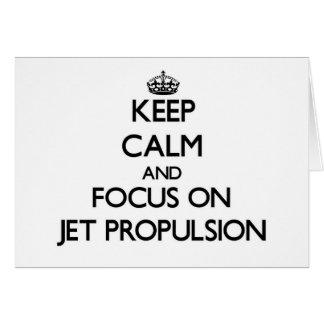 Guarde la calma y el foco en la propulsión a chorr tarjeta
