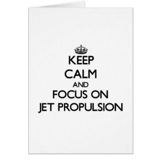 Guarde la calma y el foco en la propulsión a chorr tarjetón