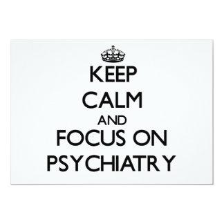 """Guarde la calma y el foco en la psiquiatría invitación 5"""" x 7"""""""