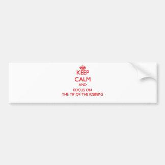 Guarde la calma y el foco en la punta del iceberg etiqueta de parachoque