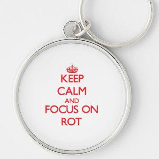 Guarde la calma y el foco en la putrefacción llaveros personalizados