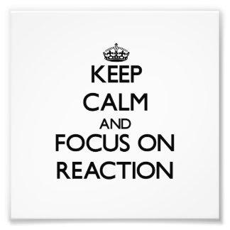 Guarde la calma y el foco en la reacción impresion fotografica