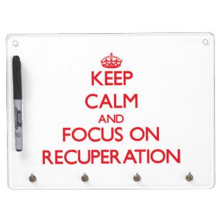 Guarde la calma y el foco en la recuperación tablero blanco