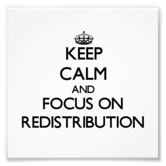 Guarde la calma y el foco en la redistribución arte fotografico