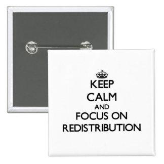 Guarde la calma y el foco en la redistribución