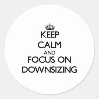 Guarde la calma y el foco en la reducción de la pegatina redonda