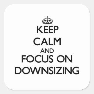 Guarde la calma y el foco en la reducción de la pegatina cuadrada