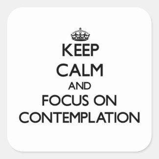 Guarde la calma y el foco en la reflexión calcomania cuadrada personalizada