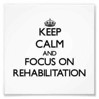 Guarde la calma y el foco en la rehabilitación
