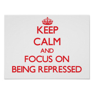Guarde la calma y el foco en la represión impresiones