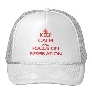 Guarde la calma y el foco en la respiración gorras de camionero