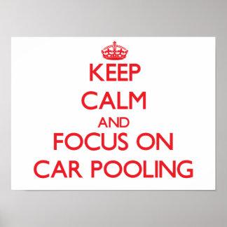Guarde la calma y el foco en la reunión del coche posters