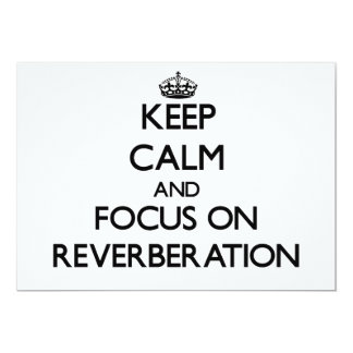 Guarde la calma y el foco en la reverberación comunicados personalizados