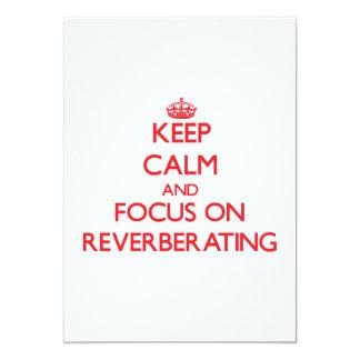 Guarde la calma y el foco en la reverberación comunicados personales
