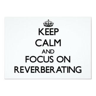 Guarde la calma y el foco en la reverberación comunicado personalizado