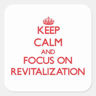 Guarde la calma y el foco en la revitalización pegatina cuadrada